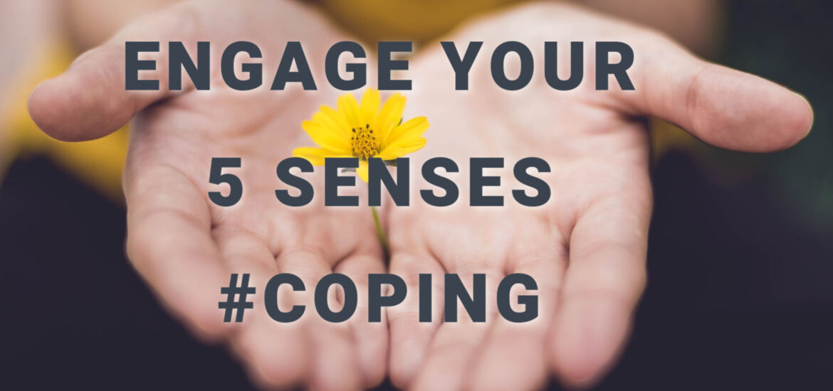 Engage your 5 senses as a grounding technique for dealing with anxiety.
