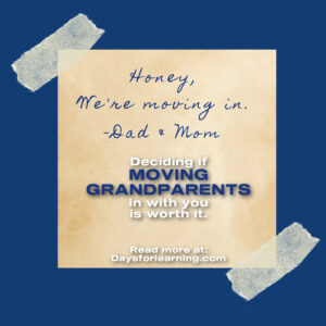 Is moving grandparents in with you a good option for your family? What are the pros and cons of multigenerational living situations?