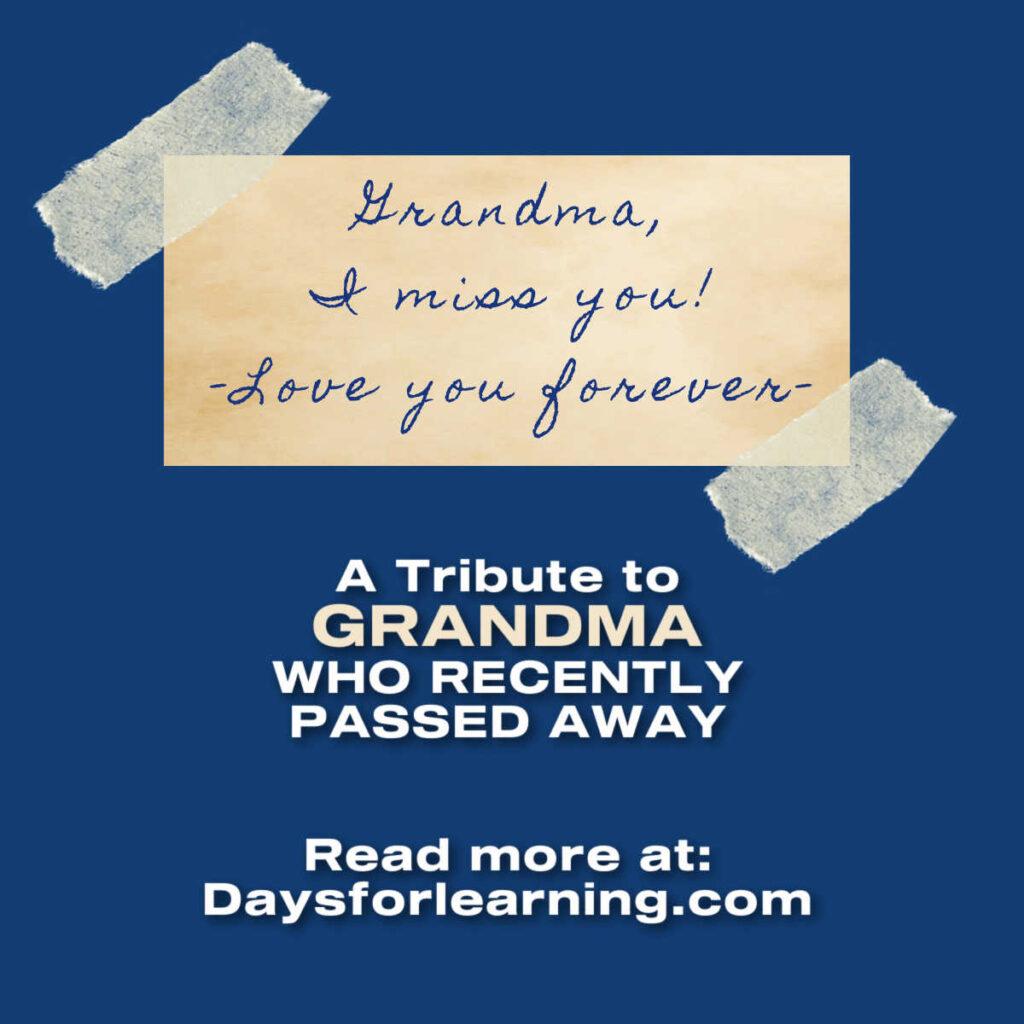 A tribute to grandma who passed away